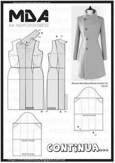 """ModelistA • há 22 horas sexta-feira, 17 de julho de 2015 A4 NUM 0104 DRESS """"O trench-coat faz parte das histórias fascinantes das roupas, um pouco como o jeans. Os dois têm origem funcional, militar a primeira, de trabalho o segundo"""", explicou à AFP Lydia Kamitsis, co-diretora da nova edição do """"Dictionnaire international de la mode"""" (Dicionário Internacional da Moda). Outra vantagem do casaco, segundo Lydya Kamitsis, é que """"é um camaleão, uma peça fácil de reinterpretar"""" Coat Pattern Sewing, Blazer Pattern, Coat Patterns, Dress Sewing Patterns, Jacket Pattern, Sewing Patterns Free, Clothing Patterns, Free Sewing, Diy Clothing"""