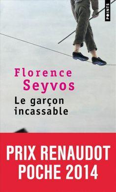Le Garçon incassable de Florence Seyvos