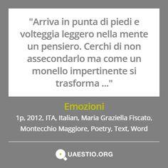 """""""Emozioni"""" (2012) #MariaGraziellaFiscato #MontecchioMaggiore #ITA #Text #Poetry #Italiano #Word https://quaestio.org/emozioni"""