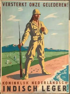 K.N.I.L. recruitment propaganda poster for the liberation of the Dutch East Indies c.1945 Lithograph, designed by Wim