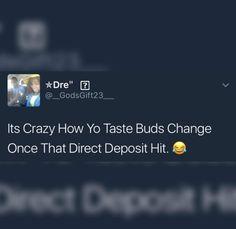 Direct deposit taste buds