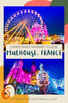 Christmas market guide to Mulhouse France. Are you looking for awesome Christmas Markets in Europe? Visit Mulhouse for one of the best Christmas Markets in France! #ChristmasMarkets #France #Europe