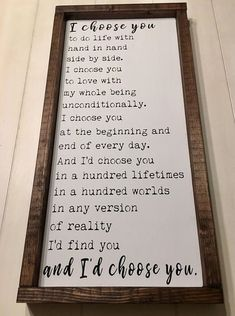 Id Choose You Sign Wedding Gift Anniversary Gift Valentines Day Gift Rustic Wood Sign Hand Painted Sign Framed Sign I Choose You Id Choose You, I Choose You Quotes, My New Room, First Home, Making Ideas, Just In Case, Diy Home Decor, Sweet Home, Words