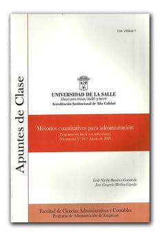 Métodos cuantitativos para administración. Apuntes de clase N.º 16  – Universidad de La Salle     http://www.librosyeditores.com/tiendalemoine/administracion/830-apuntes-clase-metodos-cuantitativos-administracion.html    Editores y distribuidores
