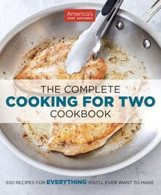 50 Recipes forEVERYTHINGYou'll Ever Want to Make. Because smaller families shouldn't have to rely on recipes built for four or six,...
