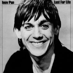 Iggy Pop – Lust For Life