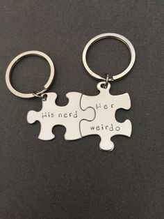 Hand stamped puzzle piece keychain set with His Nerd on the first and Her Weirdo Stainless steel is a great alternative to sterling silver. It is very affordable, hypoallergenic and it is strong, dura