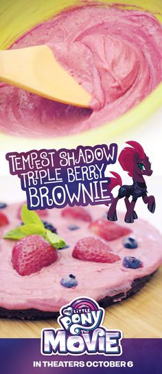 This triple berry brownie gets even more delicious when you see My Little Pony: The Movie - In theaters October 6!