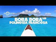 BORA BORA VIP   Polinesia Francesa #3 - YouTube