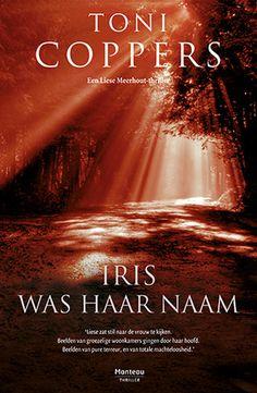 Toni Coppers - Iris was haar naam