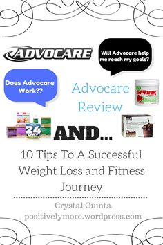 Advocare Review- Weight Loss, Muscle Building, And Overall Health Plus 10 tips to a successful weight loss and fitness Journey!