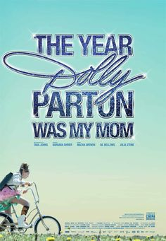 The Year Dolly Parton Was My Mom - co-produced by Buffalo Gal Pictures