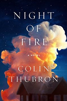 Night of Fire: A Novel by Colin Thubron https://smile.amazon.com/dp/0062499742/ref=cm_sw_r_pi_dp_x_6BDsyb3X6VXE6