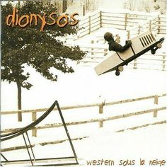 Western sous la neige (Dionysos)