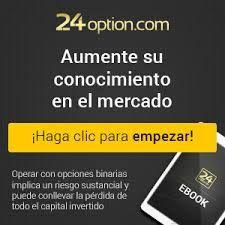 Conoce el broker 24Option.com y enamorate de las operaciones binarias - http://www.espacioeclectico.com.ar/conoce-el-broker-24option-com-y-enamorate-de-las-operaciones-binarias/