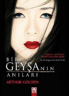 bir geysanin anilari - arthur golden - altin kitaplar http://www.idefix.com/kitap/bir-geysanin-anilari-arthur-golden/tanim.asp