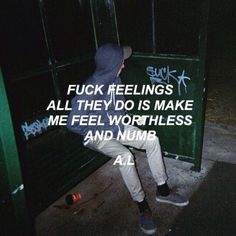 alternative, boy, dark, feelings, grunge, hipster, indie, life, love, numb, outside, pale, sad, text, vintage, worthless