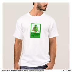 Christmas Vasectomy Balls T-shirt