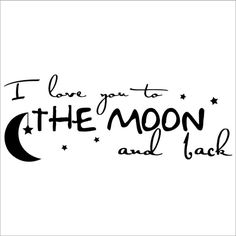 """- """"I Love You To The Moon And Back"""" -Wall sayings, vinyl lettering art decal. -  ($3.21) - amazon.com - found on Polyvore -"""