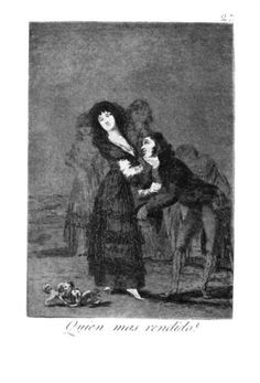 Who is more overcome? - Francisco Goya