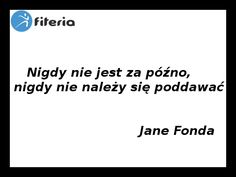 Nigdy nie jest za późno Jane Fonda, Math Equations