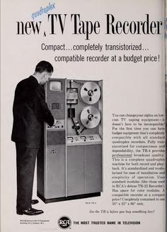 """new quadruplex TV tape recorder by RCA: compact 1964 - emphasis on """"Compact"""" of course, down from 1 city block buildings' worth :) Old Advertisements, Retro Advertising, Retro Ads, Video Vintage, Vintage Tv, Vintage Posters, Vintage Photos, Alter Computer, Radio Antigua"""