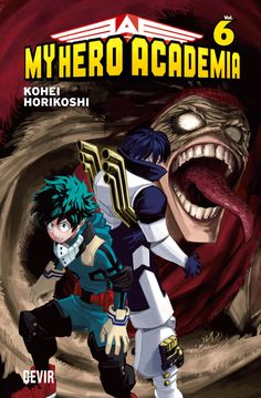 My Hero Academia - Volume 6 de Kohei Horikoshi. Lançamento banda desenhada manga por Devir Manga Portugal em português, julho 2020... #manga #bandadesenhada #bdcomicspt