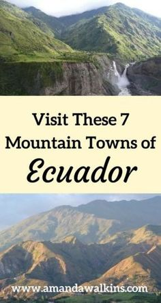 After Quito and Otavalo, these are the 7 best mountain towns to visit in Ecuador.