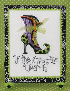 Sue Hillis Witch's Shoe - Cross Stitch pattern. If the shoe fits, wear it. Model stitched on 28 Ct. Antique White evenweave fabric (or 14 Ct. Aida) with Sulliva