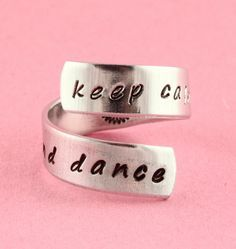 Keep Calm and Dance Twist Ring - Adjustable Wrap Ring - Hand Stamped Ring - Gift…