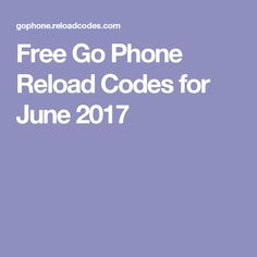 Free go phone reload card codes are here visit this website and free go phone reload codes for june 2017 fandeluxe Images