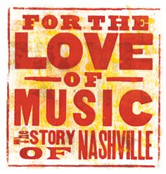 """JUST ANNOUNCED! Nashville Documentary """"For The Love Of Music: The Story of Nashville"""" to Air on ABC November 3rd at 3 p.m. EST/2 p.m. CST. More than 30 artists are featured in the hour-long documentary about the Nashville Music Scene!"""