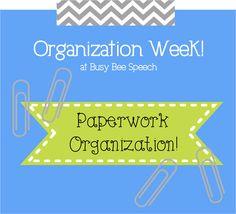 Busy Bee Speech: Organization Week Day 2: Paperwork!