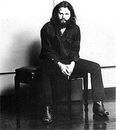 Jim Morrison; the beard is beautiful