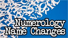 Numerology Name Changes: Should you change your name for numerological purposes?