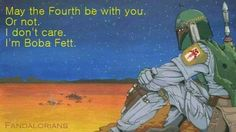 Boba Fett May the fourth
