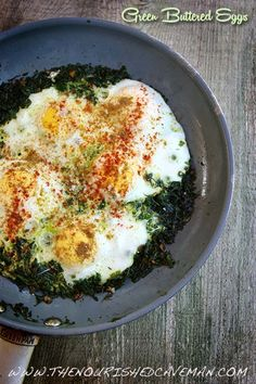 Green Buttered Eggs - Keto and Low Carb
