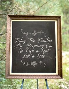 Chalkboard Seating Sign  Pick a Seat Not a Side  by ThePaperWalrus, $14.00 http://prettyweddingidea.com/