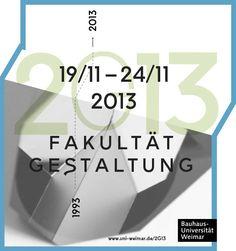 »2G13« – 20 Jahre Fakultät Gestaltung an der Bauhaus-Universität Weimar   Slanted - Typo Weblog und Magazin