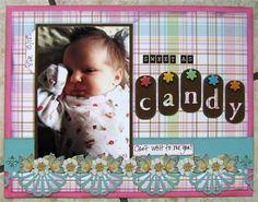 """Sweet as Candy"" by SandyP, as seen in the Club CK Idea Galleries. #scrapbook #scrapbooking #creatingkeepsakes"