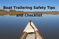 Boat Trailering Safety Tips And Checklist