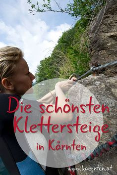 Die schönsten Klettersteige in Kärnten Hiking, Bergen, Travel, Women, Climbing, Nice Asses, Walks, Viajes, Destinations