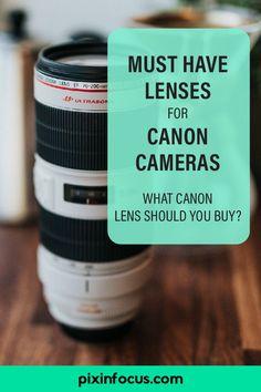 The Best Lenses for Your Canon Camera - Beginner Photography Tips Best Canon Lenses, Best Canon Camera, Canon Zoom Lens, Camera Lens, Nikon Dslr, Film Camera, Leica Camera, Gopro Photography, Viajes