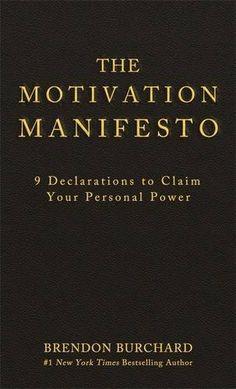 The Motivation Manifesto, http://www.amazon.com/dp/1401948073/ref=cm_sw_r_pi_s_awdm_xXZHxbMHJJX3V