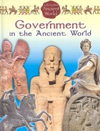 Government in the Ancient World 930 GOV Describes the different forms of government in ancient civilizations.
