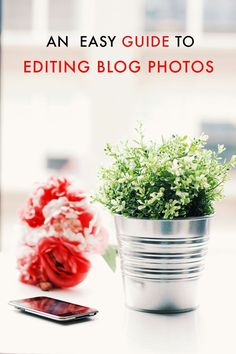 AN EASY GUIDE TO EDITING BLOG PHOTOS - PinkPot Studio