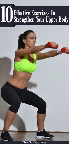 10 Effective Exercises To Strengthen Your Upper Body #FitClub