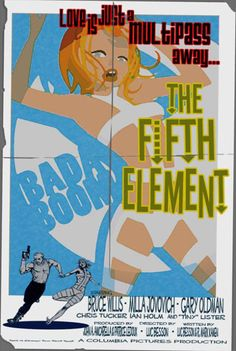 The Fifth Element, Luc Besson, 1997 Caricatures, Luc Besson, Movie Poster Art, Fan Poster, Fifth Element, Grunge, The Five, Alternative Movie Posters, Geek Art