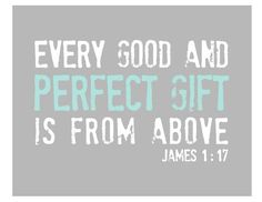 Every Good and Perfect Gift is From Above - Nursery Art Print - Bible Verse for Children - Aqua and Gray 8x10 Scripture Art in Grey and Aqua