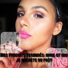 Amande Beauty: Mes produits terminés avril et mai: Je rachète ou ...